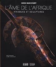 Livres L'âme de l'Afrique : Masques et sculptures PDF