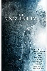 The Singularity magazine (Issue 3) Kindle Edition