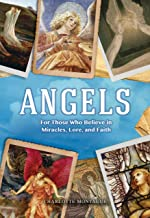Angels: For Those Who Believe in Miracles, Lore, and Faith (Oxford People)