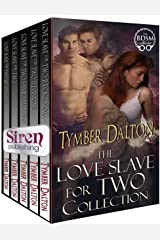 Love Slave for Two Collection [Box Set 7] (Siren Publishing Menage Everlasting) Kindle Edition