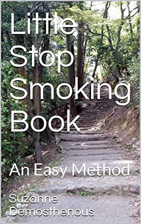 Little Stop Smoking Book: An Easy Method (An Amazing Journey)