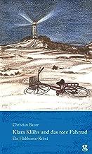 Klara Klühs und das rote Fahrrad: Ein Hiddensee-Krimi (German Edition)