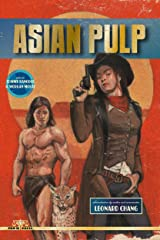 Asian Pulp Kindle Edition