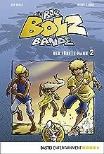Die Bar-Bolz-Bande, Band 2: Der fünfte Mann (Baumhaus Verlag) (German Edition)