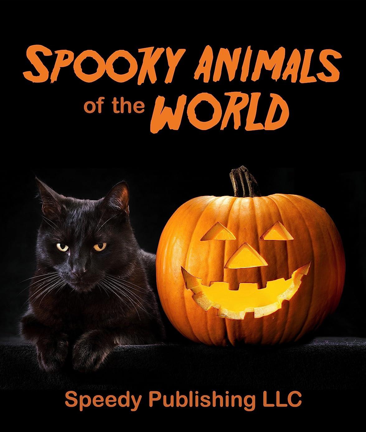 焦げ自己尊重批判的にSpooky Animals Of The World (English Edition)