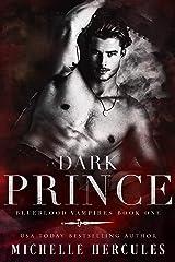 Dark Prince: A Vampire Paranormal Romance (Blueblood Vampires Book 1) Kindle Edition