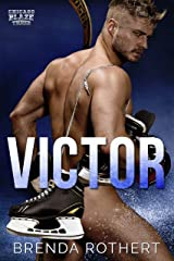 Victor: A Chicago Blaze Hockey Romance Kindle Edition