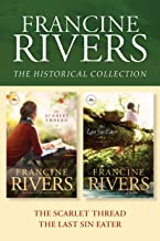 The Francine Rivers Historical Collection: The Scarlet Thread / The Last Sin Eater