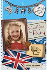 Our Australian Girl: School Days for Ruby (Book 3) Paperback