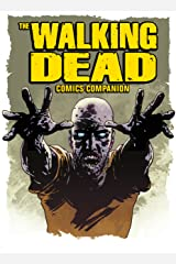 The Walking Dead : Companion to the Comic Series Kindle Edition