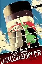 Luxusdampfer: Roman (REVISITED / Moderne Klassiker) (German Edition)