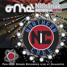 Nîtisânak Brothers and Sister - Pow-Wow Songs Recorded Live at Shakopee
