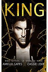 KING: Mon patron, la star du rock Format Kindle
