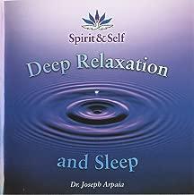 Deep Relaxation and Sleep