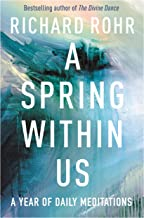 A Spring Within Us: A Year of Daily Meditations