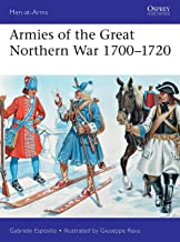 Armies of the Great Northern War 1700–1720 (Men-at-Arms)