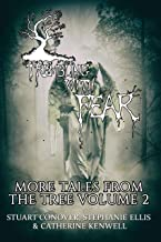 Trembling With Fear: More Tales From The Tree: Volume 2