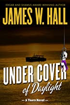 Under Cover of Daylight: (Thorn Series Book 1)