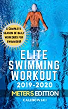 Elite Swimming Workout: 2019-2020 METERS Edition