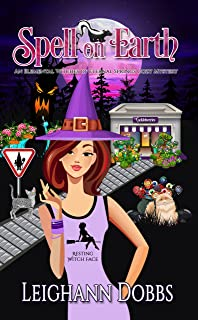 Spell on Earth (An Elemental Witches of Eternal Springs Cozy Mystery Book 2)