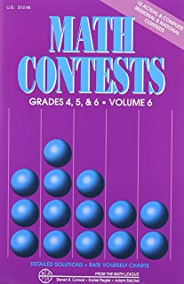 Math Contests For Grades 4, 5, and 6: School Years 2006-2007 Through 2010-2011