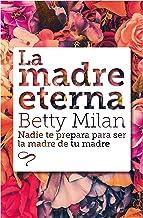 La madre eterna (Maresia Eureka nº 2) (Spanish Edition)