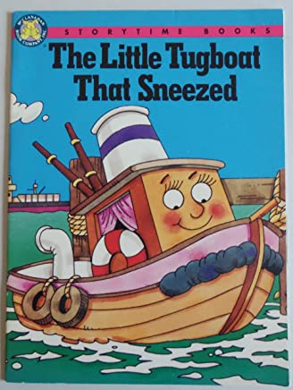 The Little Tugboat That Sneezed