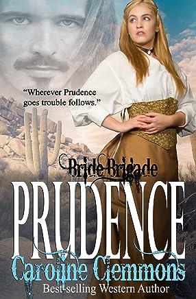 Prudence (Bride Brigade Book 7)