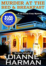Murder At The Bed & Breakfast: A Liz Lucas Cozy Mystery (English Edition)