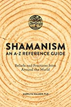 Shamanism: An A-Z Reference Guide