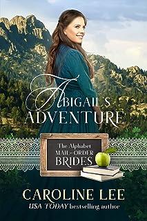 Abigail's Adventure: Sunset Valley book 3 (Alphabet Mail-Order Brides 1)