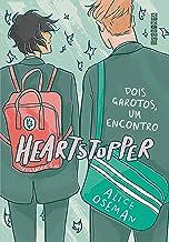 Heartstopper: Dois garotos, um encontro (vol. 1) (Portuguese Edition)
