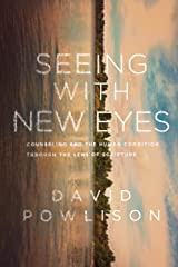 Seeing with New Eyes Kindle Edition