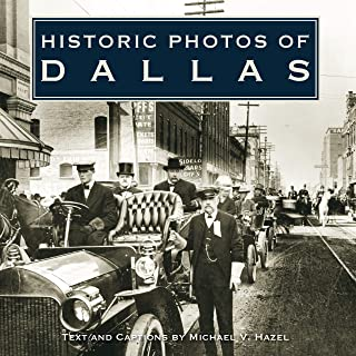 Historic Photos of Dallas