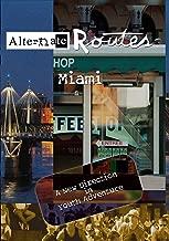 Alternate Routes - Miami