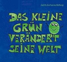 Das kleine Grün verändert seine Welt (German Edition)