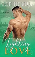 Fighting For Love (What Are You Weighting For? Book 2) (English Edition)