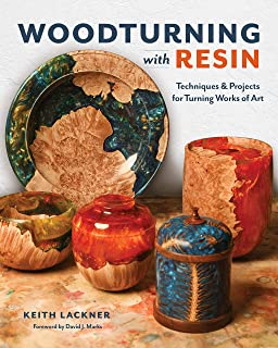 Woodturning with Resin: Simple Techniques for Turning Works of Art on Your Lathe
