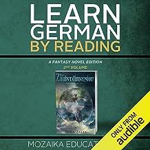 Learn German: By Reading Fantasy 2 (Lernen Sie Deutsch mit Fantasy Romanen) [German Edition]