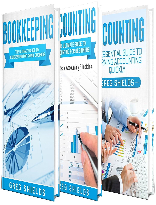 キャプチャー地震絶対にBookkeeping and Accounting: The Ultimate Guide to Basic Bookkeeping and Basic Accounting Principles for Small Business (English Edition)