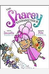 The Sharey Godmother Kindle Edition