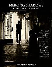 Mekong Shadows: Tales from Cambodia