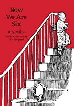 Now We Are Six (Winnie-the-Pooh – Classic Editions)
