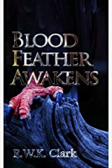 Blood Feather Awakens Kindle Edition