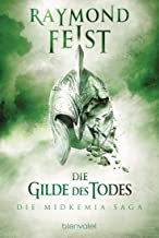 Die Midkemia-Saga 3: Die Gilde des Todes (German Edition)