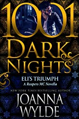 Eli's Triumph: A Reapers MC Novella Kindle Edition