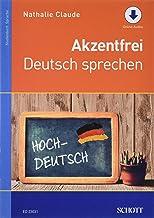 Akzentfrei Deutsch sprechen: Ausgabe mit Online-Audiodatei.
