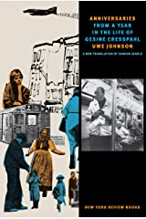 Anniversaries: From a Year in the Life of Gesine Cresspahl (New York Review Books Classics) Kindle Edition