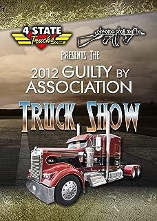 Chrome Shop Mafia 2012 Guilty By Association Truck Show
