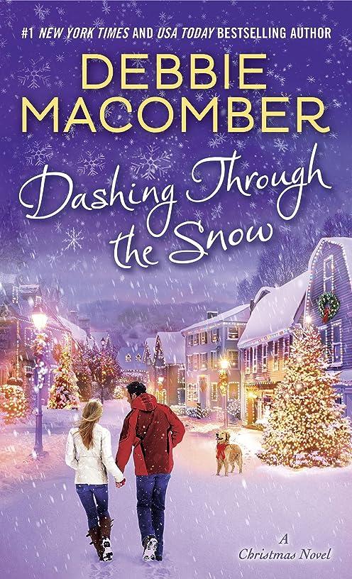 消去有名トレースDashing Through the Snow: A Christmas Novel (English Edition)